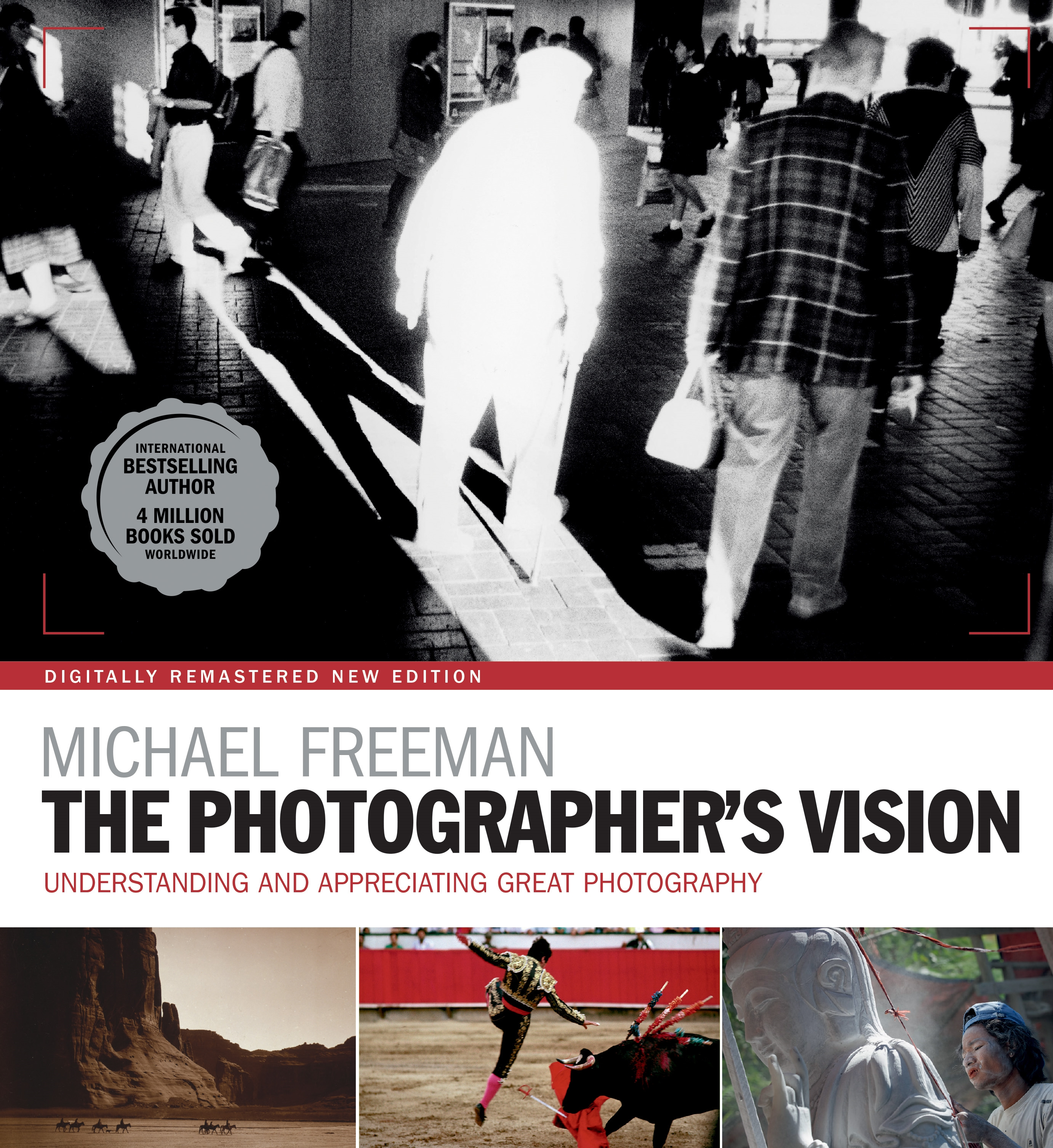 The photographers vision remastered